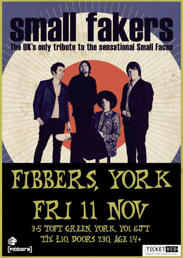 Small Faces tribute The Small Fakers at Fibbers York